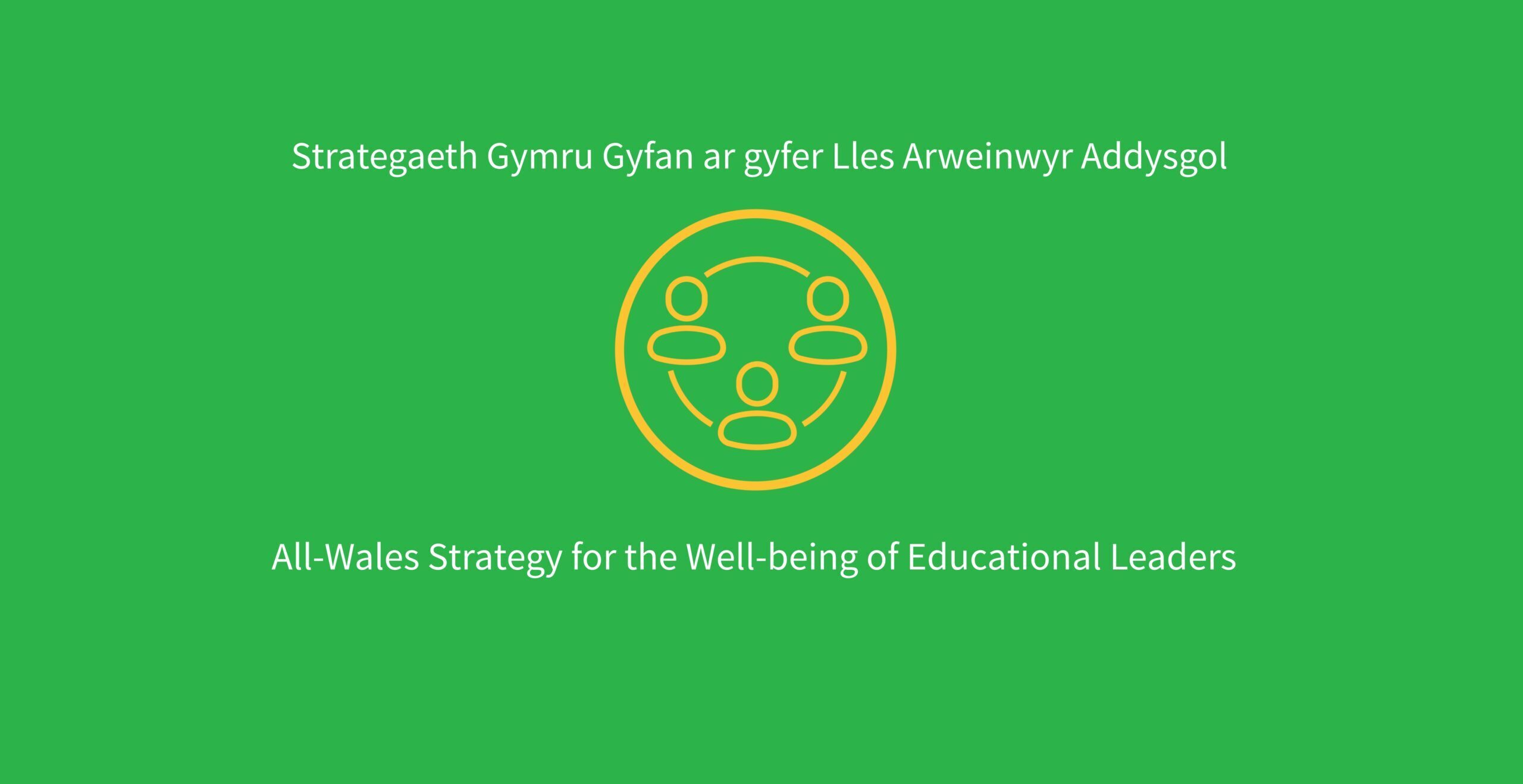 All-Wales Strategy for the Well-being of Educational Leaders